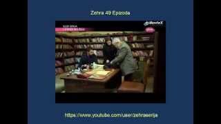 Zehra 49 Epizoda Zehra 49 Epizoda Sa Prevodom Turska Serija 2014