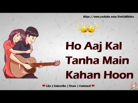 Aaj Kal Tanha