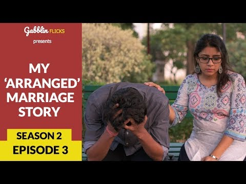 """My 'Arranged' Marriage Story 