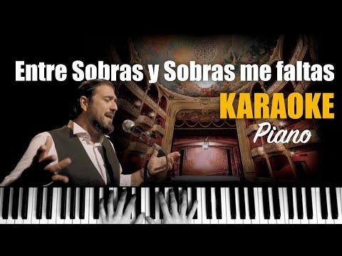 Antonio Orozco - Entre Sobras Y Sobras Me Faltas 🎹 Piano Karaoke + Partitura 🎼