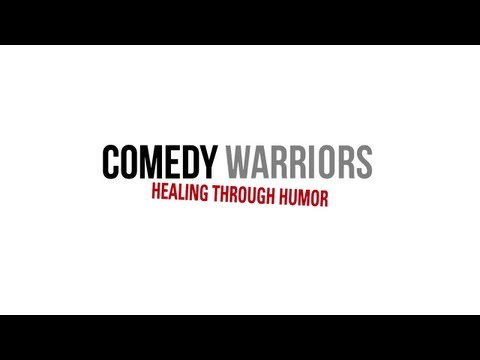 Comedy Warriors: Healing Through Humor - 2013 - Official Trailer