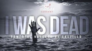 Video I WAS DEAD - POWERFUL NASHEED BY CASTILLO (KUNTU MAITAN) MP3, 3GP, MP4, WEBM, AVI, FLV September 2019