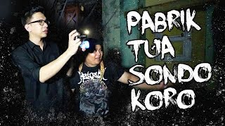 Video BERBURU PENAMPAKAN Di PABRIK TUA! Ekspedisi Supranatural#6 Sondokoro. MP3, 3GP, MP4, WEBM, AVI, FLV November 2017