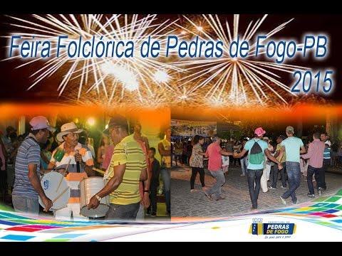 FEIRA FOLCLORE  DE PEDRAS DE FOGO-PB 2015