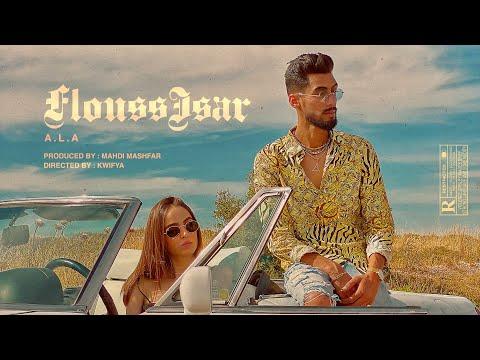 A.L.A - Flouss Isar (Official Video)