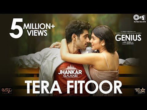 Tera Fitoor (Jhankar) - Genius | Arijit Singh | Utkarsh Sharma & Ishita Chauhan | Himesh Reshammiya