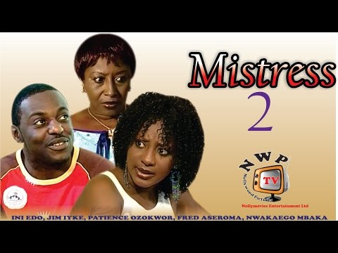 Mistress 2   -  Nigerian Nollywood Movie