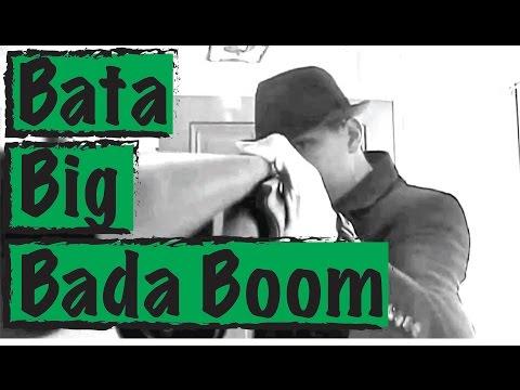 Bata Big Bada Boom   Big Batabum