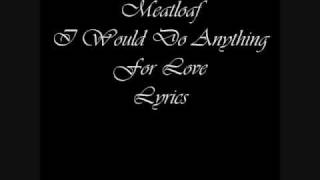 Meat Loaf I Would Do Anything For Love Lyrics