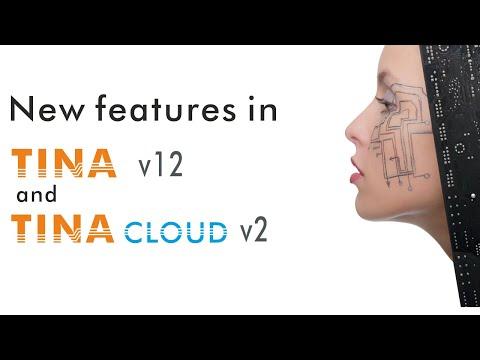 TINA v12 - New Features in TINA v12 and TINACloud v2