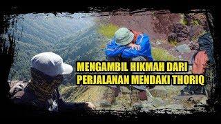 Video Mengambil Hikmah dari Kisa Pendaki Thoriq di Gunung Piramida MP3, 3GP, MP4, WEBM, AVI, FLV Juli 2019