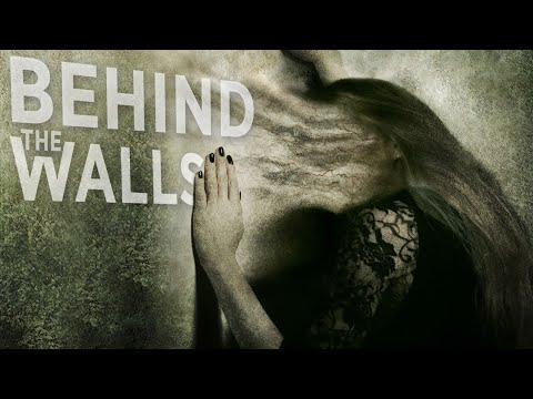 OFFICIAL TRAILER - BEHIND THE WALLS - Horror Vanessa Angel Hutch Dano