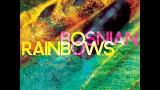 Eli Bosnian Rainbows