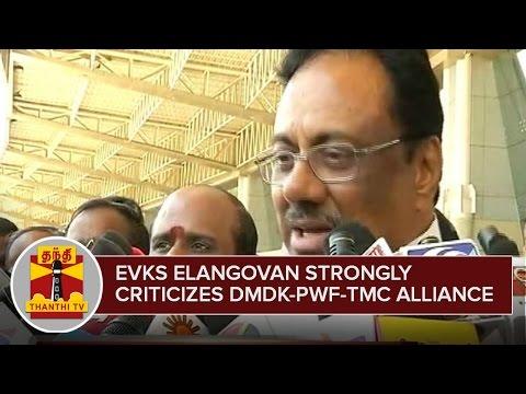 E-V-K-S-Elangovan-strongly-criticizes-DMDK-PWF-TMC-Alliance--Thanthi-TV