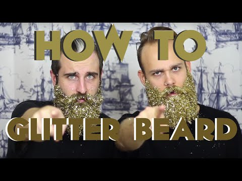 How To GLITTER BEARD | The Gay Beards