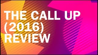 The Call Up  2016  Review
