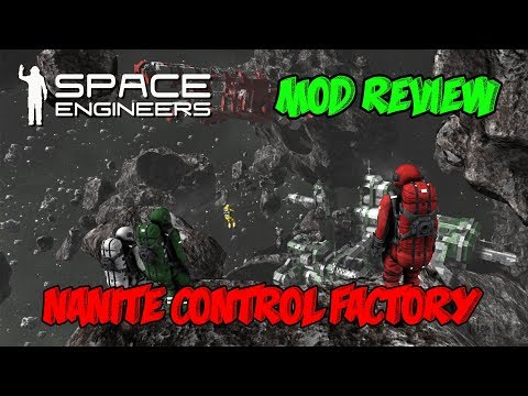 Video Space Engineers Serie mods Nanite Control Factory download in MP3, 3GP, MP4, WEBM, AVI, FLV January 2017