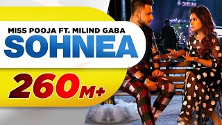 Speed Records Presents – Sohnea Song Credits Song - Sohnea Starring - Piyush Sahdev Singer – Miss Pooja Feat. Millind Gaba ...