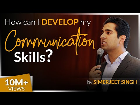 How to develop your Communication Skills by Simerjeet Singh -How to Improve English Speaking Skills?