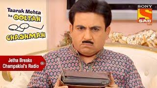 Jethalal Breaks Champaklals Radio  Taarak Mehta Ka Ooltah Chashmah