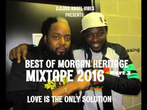 Video Morgan Heritage Best Of Mixtape (Part 2) By DJLass Angel Vibes (November 2016) download in MP3, 3GP, MP4, WEBM, AVI, FLV January 2017