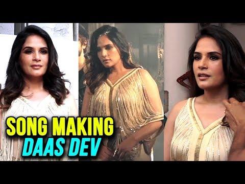 Richa Chadda Shoots For A Song MAKING Daas Dev | S
