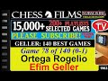 Geller: 140 Best Games (#78 of 140): Ortega Rogelio vs. Efim Geller