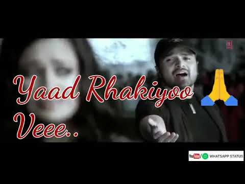 Video Wada tenu yaad rakhio Himesh Reshammiya WhatsApp stutas download in MP3, 3GP, MP4, WEBM, AVI, FLV January 2017