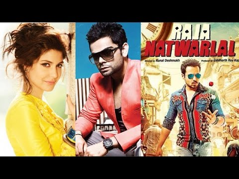 Anushka Sharma and Virat Kohli get closer  First look of  Raja Natwarlal  22 July 2014 04 PM