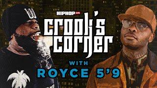 """Crooked I & Royce Da 5'9 On Eminem MGK Beef, """"Bad Meets Evil 2"""" & PRhyme (DJ Premier) Crook's Corner"""