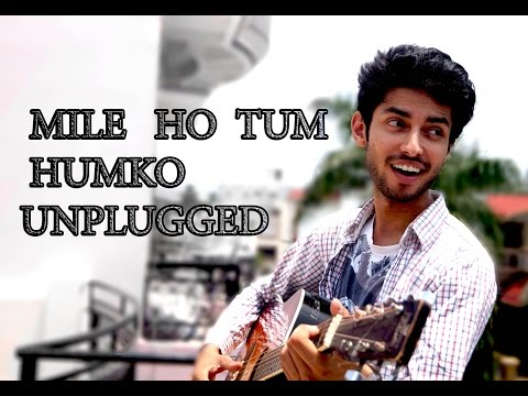 Video MILE HO TUM | FEVER | NEW HEARBEATS ON GUITAR | UNPLUGGED ACOUSTIC COVER | AMAAN SHAH download in MP3, 3GP, MP4, WEBM, AVI, FLV January 2017
