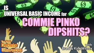 Video Is Universal Basic Income a good idea? Brad, Kirk WIlcox - Best Debate in the Universe | Maddox MP3, 3GP, MP4, WEBM, AVI, FLV Juni 2019