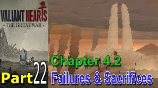 Valiant Hearts The Great War Part 22 Walkthrough Gameplay Campaign Mission Single Player Lets Play is a puzzle adventure video game developed by ...