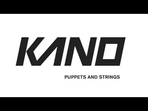 strings - Download here: https://soundcloud.com/therealkano/kano-puppets-strings http://twitter.com/therealkano http://facebook.com/therealkano http://instagram.com/th...