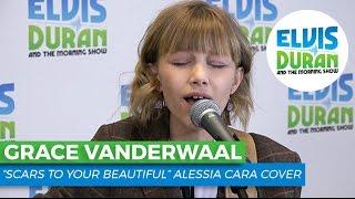 "Video Grace VanderWaal - ""Scars to Your Beautiful"" Alessia Cara Cover | Elvis Duran Live MP3, 3GP, MP4, WEBM, AVI, FLV Juni 2018"