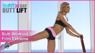 Butt Workout 3: Firm Extreme   30 DAY BUTT LIFT