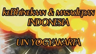 Download Video SEMINAR KEBHINEKAAN & MASA DEPAN INDONESIA - UIN SUNAN KALIJAGA YOGYAKARTA   PART 1 MP3 3GP MP4