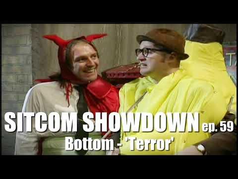 Sitcom Showdown Podcast #59 Bottom 'Terror'