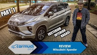 "Video REVIEW Mitsubishi Xpander 2017 Indonesia: Benarkah Ini Si ""PERFECT""? (PART 1: Eksterior, Interior) MP3, 3GP, MP4, WEBM, AVI, FLV November 2017"