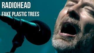 Radiohead - Fake Plastic Trees (Live at Glastonbury 2017)
