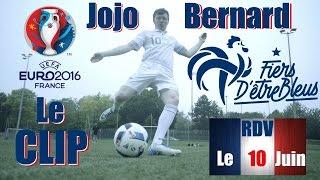 Video Clip Euro 2016 - Jojo Bernard MP3, 3GP, MP4, WEBM, AVI, FLV Mei 2017