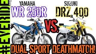 6. Yamaha WR250R vs Suzuki DRZ 400 DUAL SPORT DEATHMATCH! o#o