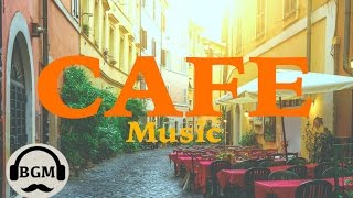 CAFE MUSIC - Bossa Nova & Jazz Instrumental Music - Background Music For Work, Study Video