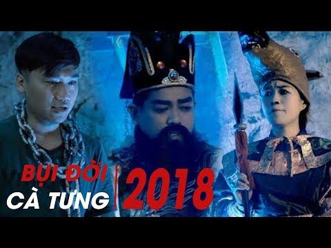 Tuyển Tập Hài Cà Tưng 2018 - Duy Phước, Thanh Tân, Xuân Nghị, Lâm Vỹ Dạ | Bụi Đời Cà Tưng 2018 - Thời lượng: 1 giờ, 38 phút.