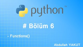temel python dersleri 6 function