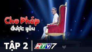 Video CHO PHÉP ĐƯỢC YÊU TẬP 2 💗 Tình Yêu mà không có CHUYỆN ẤY… Thì là tình yêu hay là tình bạn MP3, 3GP, MP4, WEBM, AVI, FLV Juli 2018