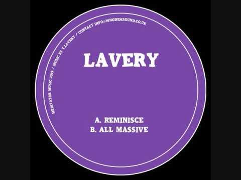 Lavery - A. Reminisce - B. All Massive (MEDITATOR005)