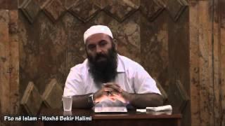 Fto në Islam - Hoxhë Bekir Halimi