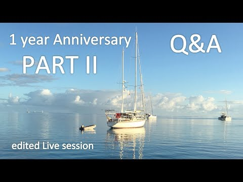 1 Year Live aboard! Q&A Re-do PART II / Sailing Aquarius_Vitorlázás videók
