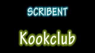 Scribent ;  Kookclub